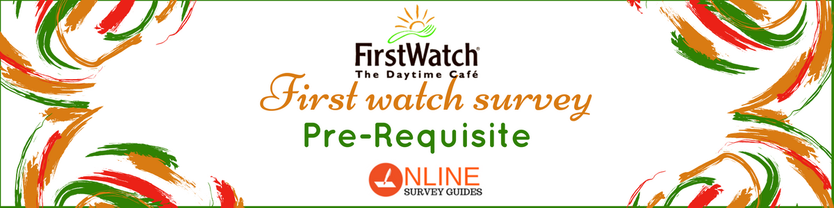 first watch feedback survey
