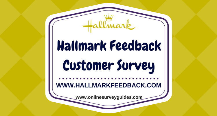Hallmark.Feedback Survey