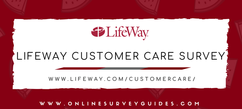 Lifeway Customer Care Survey