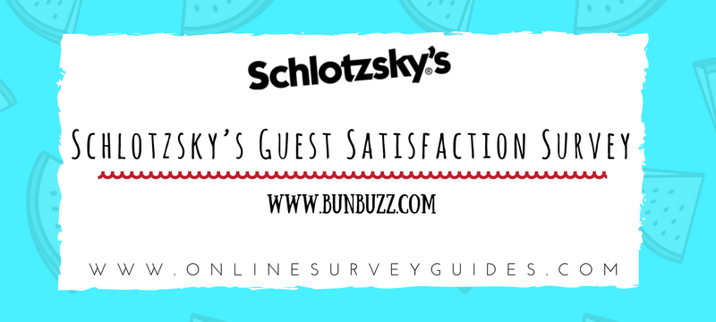 Schlotzsky's Guest Satisfaction Survey