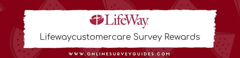 lifewaycustomercare Survey